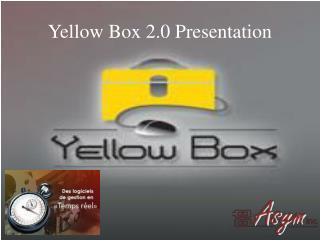 Yellow Box 2.0 Presentation