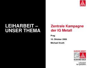 Zentrale Kampagne der IG Metall