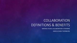 Collaboration Definitions & Benefits
