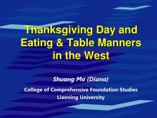 Thanksgiving Day and Eating & Table Manners  in the West