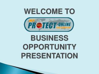 WELCOME  TO BUSINESS  OPPORTUNITY PRESENTATION