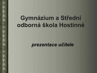 Gymnázium a Střední odborná škola Hostinné
