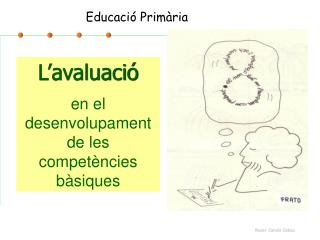 L'avaluació en el desenvolupament de les competències bàsiques