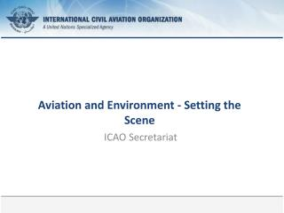 Aviation  and  Environment  - Setting the Scene
