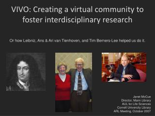 VIVO: Creating a virtual community to foster interdisciplinary research