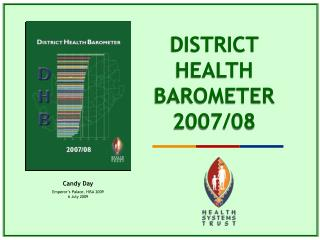 DISTRICT  HEALTH BAROMETER 2007/08