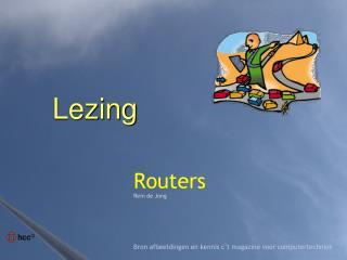 Routers Rein de Jong