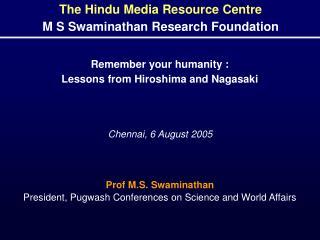 Chennai, 6 August 2005