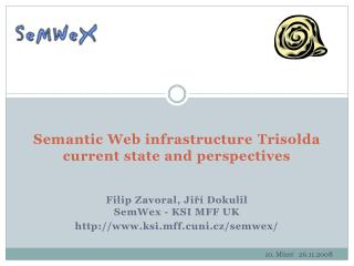 Semantic Web infrastructure  Trisolda  current state and perspectives