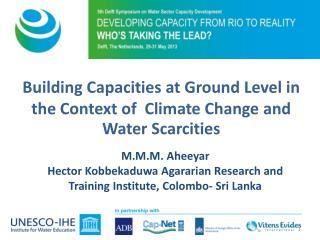 M.M.M. Aheeyar Hector Kobbekaduwa Agararian Research and Training Institute, Colombo- Sri Lanka