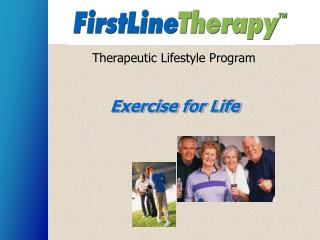 Therapeutic Lifestyle Program