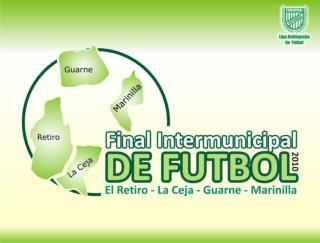SELECCIONES PARTICIPANTES El Retiro, La Ceja, Marinilla y Guarne