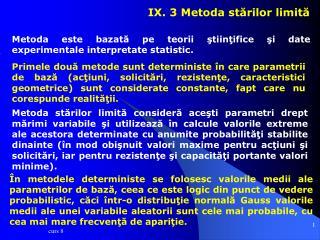 IX. 3 Metoda stărilor limită