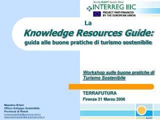 La  Knowledge Resources Guide: guida alle buone pratiche di turismo sostenibile