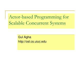 Actor-based Programming for Scalable Concurrent Systems