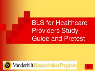 BLS for Healthcare Providers Study Guide and Pretest