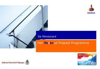 Het  Ra d bo ud Prepaid Programma
