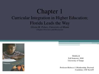 Chapter 1 Curricular Integration in Higher Education; Florida Leads the Way
