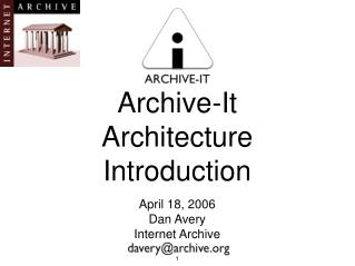 Archive-It  Architecture Introduction
