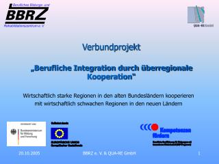 """Verbundprojekt  """"Berufliche Integration durch überregionale Kooperation"""""""