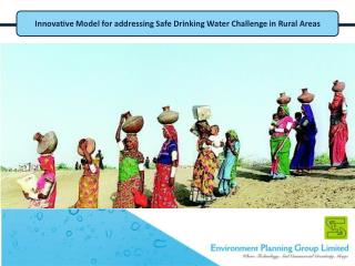 Innovative Model for addressing Safe Drinking Water Challenge in Rural Areas