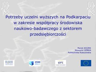 Marek KICZEK Sławomir GÓRKA Politechnika Rzeszowska