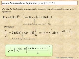 Hallar la derivada de la funci�n:  y  =  (3x)  (2x + 1)