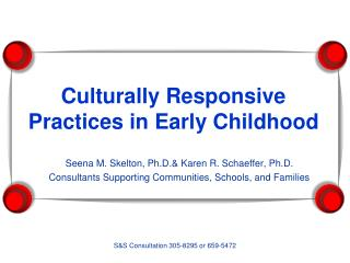 Culturally Responsive Practices in Early Childhood
