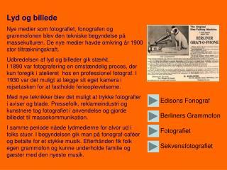 Edisons Fonograf Berliners Grammofon Fotografiet Sekvensfotografiet