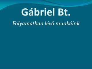 Gábriel Bt.