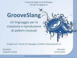 GrooveSlang