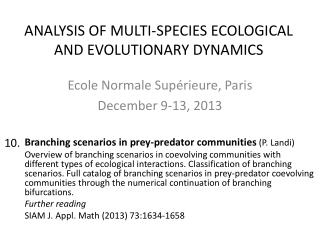 Ecole  Normale  Supérieure , Paris December  9-13, 2013