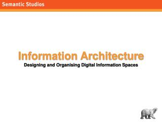 Information Architecture  Designing and Organising Digital Information Spaces