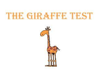 THE GIRAFFE TEST