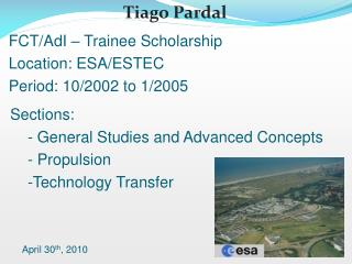 Sections:  General Studies and Advanced Concepts  Propulsion Technology Transfer