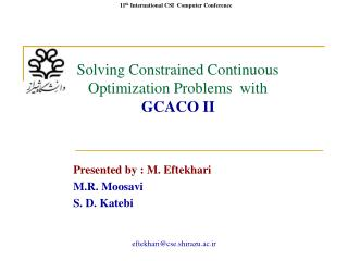 Solving Constrained Continuous Optimization Problems  with GCACO II