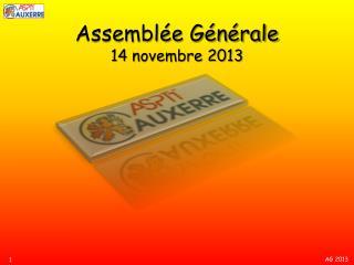 Assembl�e G�n�rale  14 novembre 2013