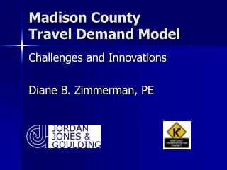 Madison County  Travel Demand Model