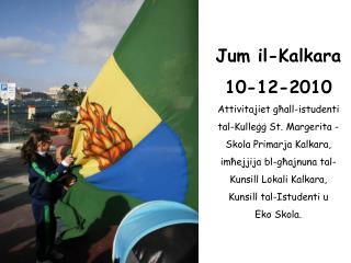Jum il-Kalkara 10-12-2010 Attivitajiet għall-istudenti  tal-Kulleġġ St. Margerita -