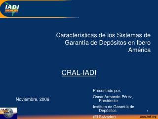 Características de los Sistemas de Garantía de Depósitos en Ibero América