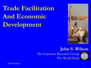 Trade Facilitation And Economic Development