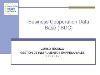 Business Cooperation Data Base ( BDC)