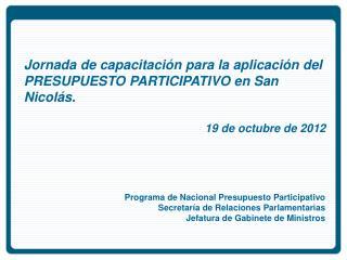 Programa de Nacional Presupuesto Participativo Secretaría de Relaciones Parlamentarias
