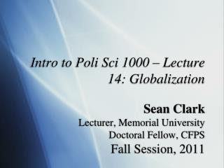 Intro to Poli Sci 1000 – Lecture 14: Globalization