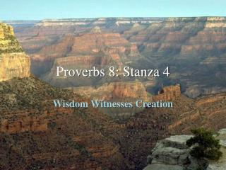 Proverbs 8: Stanza 4