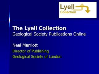 The Lyell Collection Geological Society Publications Online