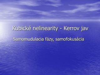 Kubické nelinearity - Kerrov jav