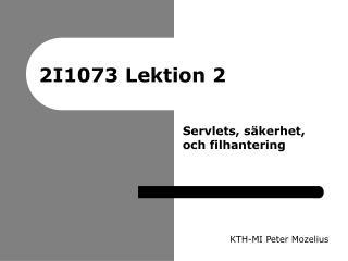 2I1073 Lektion 2