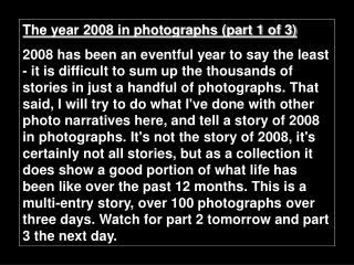 The year 2008 in photographs (part 1 of 3)
