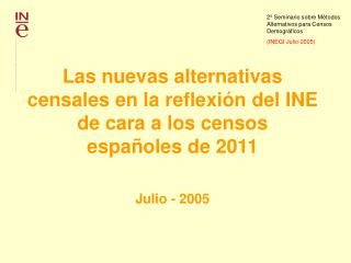 2� Seminario sobre M�todos Alternativos para Censos Demogr�ficos  (INEGI Julio-2005)